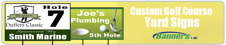 Custom Printed Signs for Golf Courses and Golf Events from Banners.com
